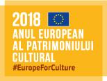 Anul European al Patrimoniului Cultural 2018
